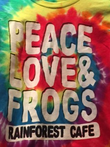 peace, love & frogs t-shirt compliments of the Rainforest Cafe.